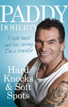 Hard Knocks & Soft Spots, Paperback Book