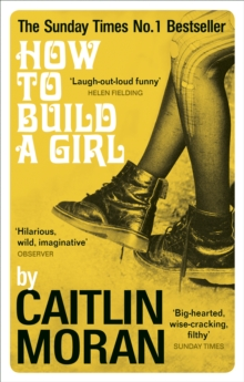 How to Build a Girl, Paperback Book