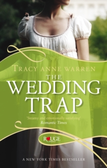 The Wedding Trap, A Rouge Regency Romance, Paperback Book