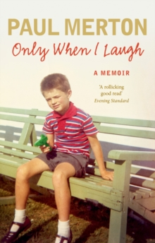 Only When I Laugh: My Autobiography, Paperback Book