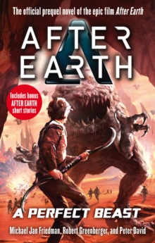 A Perfect Beast - After Earth, Paperback Book