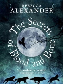 The Secrets of Blood and Bone, Hardback Book