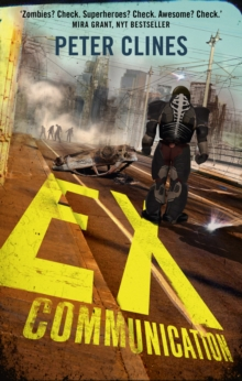 Ex-Communication : Superheroes vs Zombies, Paperback Book