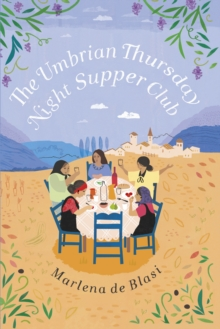 The Umbrian Thursday Night Supper Club, Hardback Book