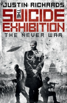 The Suicide Exhibition : The Never War, Hardback Book