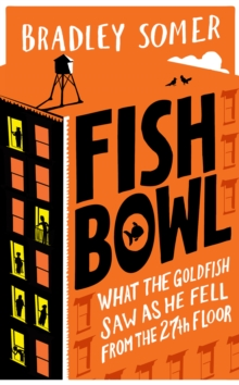 Fishbowl, Hardback Book