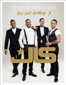 JLS: Forever and a Day, Hardback Book