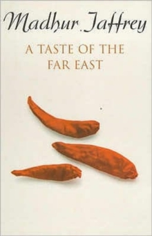 A Taste of the Far East, Paperback Book