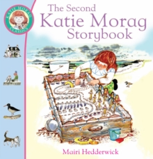 The Second Katie Morag Storybook, Paperback Book