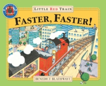 Little Red Train: Faster, Faster, Paperback Book