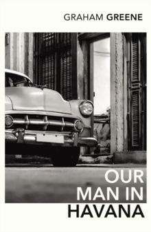Our Man In Havana : An Introduction by Christopher Hitchens, Paperback Book