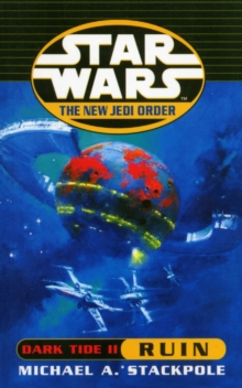 Star Wars: The New Jedi Order - Dark Tide Ruin, Paperback Book