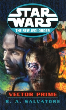 Star Wars: The New Jedi Order - Vector Prime, Paperback Book