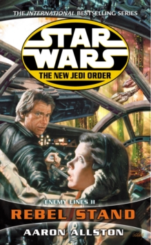 Star Wars: The New Jedi Order - Enemy Lines II Rebel Stand, Paperback Book