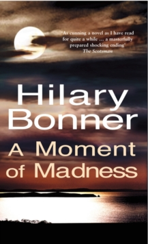 A Moment Of Madness, Paperback / softback Book