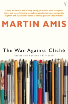 The War Against Cliche : Essays and Reviews 1971-2000, Paperback Book