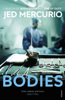 Bodies : From the Creator of Line of Duty, Paperback Book