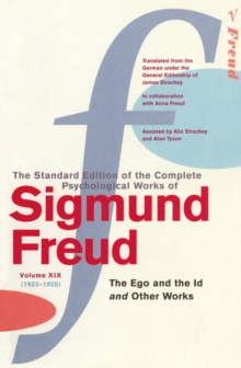 Complete Psychological Works of Sigmund Freud, The Vol 19, Paperback Book