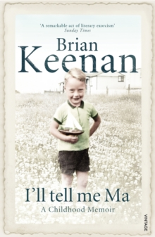 I'll Tell Me Ma : A Childhood Memoir, Paperback Book