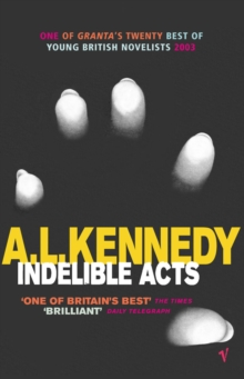 Indelible Acts, Paperback Book