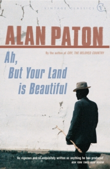 Ah But Your Land Is Beautiful, Paperback Book