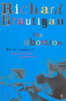 The Abortion, Paperback Book