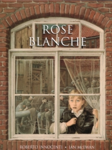 Rose Blanche, Paperback Book