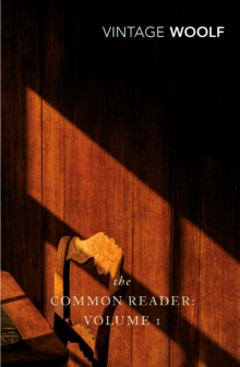 Common Reader Volume 1,The, Paperback Book