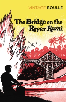 The Bridge on the River Kwai, Paperback Book