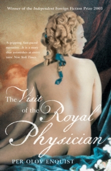 The Visit of the Royal Physician, Paperback Book