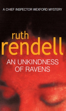 An Unkindness of Ravens : (A Wexford Case), Paperback Book