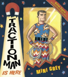 Traction Man is Here, Paperback Book