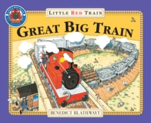 The Little Red Train: Great Big Train, Paperback Book