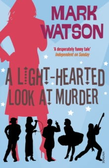 A Light-hearted Look at Murder, Paperback Book