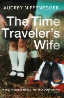 The Time Traveler's Wife, Paperback / softback Book