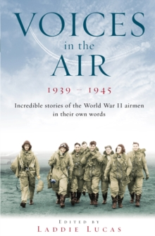 Voices in the Air 1939-1945, Paperback Book