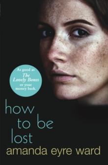 How to Be Lost, Paperback Book