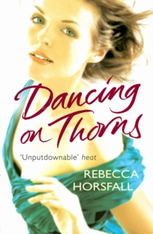 Dancing on Thorns, Paperback Book
