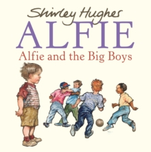Alfie and the Big Boys, Paperback Book
