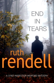 End in Tears : (A Wexford Case), Paperback Book
