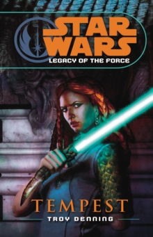Star Wars: Legacy of the Force III - Tempest, Paperback Book