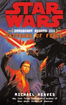 Star Wars: Coruscant Nights III - Patterns of Force, Paperback Book