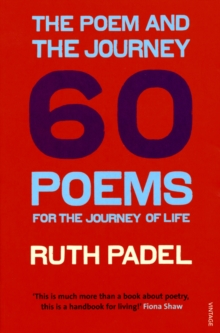 The Poem and the Journey : 60 Poems for the Journey of Life, Paperback / softback Book