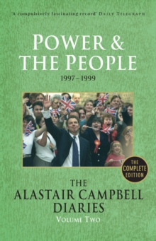 Diaries Volume Two : Power and the People, Paperback Book