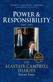 Diaries Volume Three : Power and Responsibility, Paperback Book