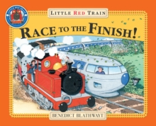 Little Red Train's Race to the Finish, Paperback Book