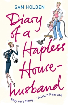 Diary of a Hapless Househusband, Paperback Book
