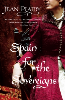 Spain for the Sovereigns : (Isabella & Ferdinand Trilogy), Paperback Book