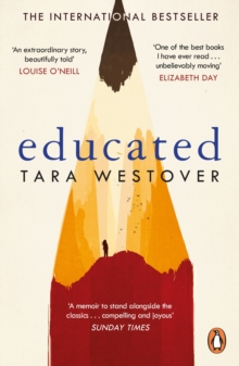Educated : The Sunday Times and New York Times bestselling memoir, Paperback / softback Book