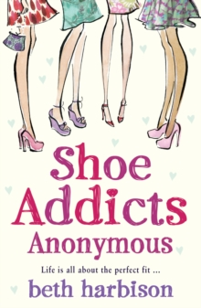 Shoe Addicts Anonymous, Paperback Book